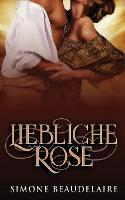 Liebliche Rose (Paperback)