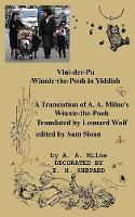 Vini-der-Pu Winnie-the-Pooh in Yiddish A Translation of A. A. Milne's Winnie-the-Pooh