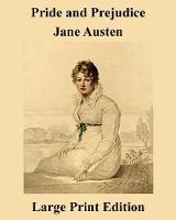 Pride and Prejudice Jane Austen - Large Print Edition