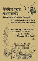 Winnie-the-Pooh in Bengali A Translation of A. A. Milne's Winnie-the-Pooh into Bengali