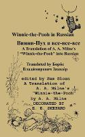 Winnie-the-Pooh in Russian A Translation of A. A. Milne's Winnie-the-Pooh into Russian