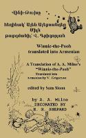 Winnie-the-Pooh in Armenian A Translation of A. A. Milne's Winnie-the-Pooh into Armenian