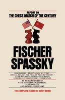 Fischer / Spassky Report on the Chess Match of the Century (Paperback)