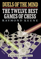 Duels of the Mind: The Twelve Best Games of Chess (Paperback)