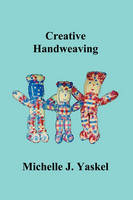 Creative Handweaving (Paperback)