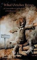 What October Brings: A Lovecraftian Celebration of Halloween (Paperback)