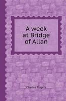 A Week at Bridge of Allan (Paperback)