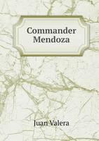 Commander Mendoza (Paperback)