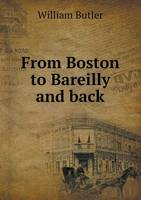 From Boston to Bareilly and Back (Paperback)