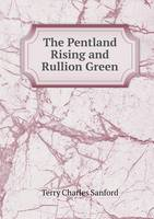 The Pentland Rising and Rullion Green (Paperback)