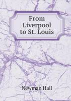 From Liverpool to St. Louis (Paperback)