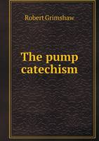 The Pump Catechism (Paperback)