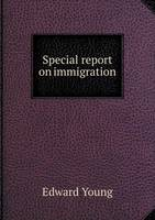 Special Report on Immigration (Paperback)