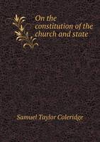 On the Constitution of the Church and State (Paperback)