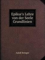 Epikur's Lehre Von Der Seele: Grundlinien (Paperback)