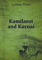 Kamilaroi and Kurnai (Paperback)