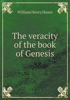 The Veracity of the Book of Genesis (Paperback)