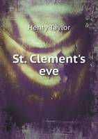 St. Clement's Eve (Paperback)