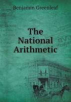 The National Arithmetic (Paperback)
