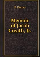 Memoir of Jacob Creath, Jr (Paperback)