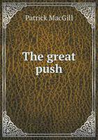The Great Push (Paperback)