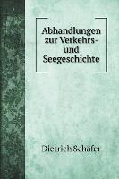 Abhandlungen zur Verkehrs- und Seegeschichte - Transportation Books (Hardback)