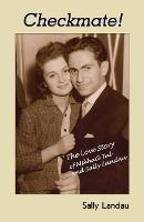 Checkmate! The Love Story of Mikhail Tal and Sally Landau