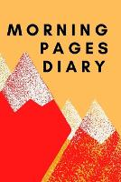 Morning Pages Diary (Paperback)