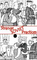 Strange Soviet Practices (Paperback)