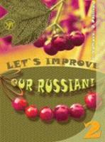 Let's Improve our Russian: Textbook 2 (Paperback)