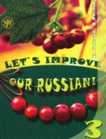 Let's Improve our Russian: Textbook 3 (Paperback)
