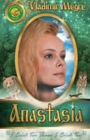 Volume I: Anastasia - Ringing Cedars of Russia 1 (Paperback)