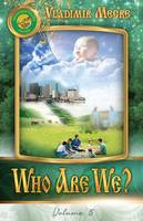 Volume V: Who Are We? - Ringing Cedars of Russia 5 (Paperback)