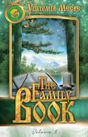Volume VI: The Family Book - Ringing Cedars of Russia 6 (Paperback)