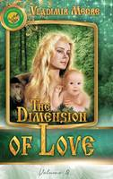 Volume III: The Dimension of Love - Ringing Cedars of Russia 3 (Hardback)
