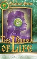 Volume VII: The Energy of Life - Ringing Cedars of Russia 7 (Hardback)
