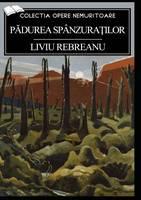 Padurea spanzuratilor (Paperback)