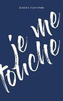 Je Me Touche (Paperback)