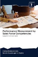 Performance Measurement by Sales Force Competencies