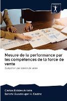 Mesure de la performance par les competences de la force de vente