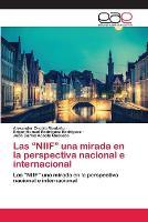 Las NIIF una mirada en la perspectiva nacional e internacional