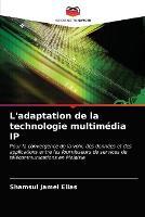 L'adaptation de la technologie multimedia IP (Paperback)