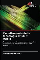 L'adattamento della tecnologia IP Multi Media (Paperback)