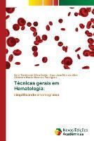 Tecnicas gerais em Hematologia (Paperback)