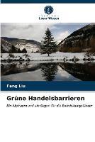 Grune Handelsbarrieren (Paperback)