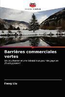 Barrieres commerciales vertes (Paperback)