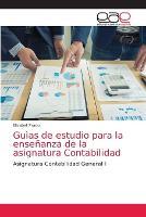 Guias de estudio para la ensenanza de la asignatura Contabilidad (Paperback)