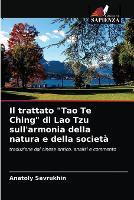 Il trattato Tao Te Ching di Lao Tzu sull'armonia della natura e della societa