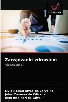 Zarządzanie zdrowiem (Paperback)