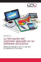 La formacion del contador apoyado en un software educativo. (Paperback)